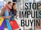Ten Effective Ways To Reduce Impulse Buying