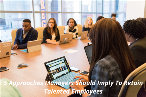 Retain Talented Employees